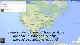 ¿Cómo utilizar el nuevo Google Maps? Free HD Video