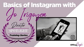 INSTAGRAM BASICS - Director Spotlight Training // HOW TO USE INSTAGRAM Part 1