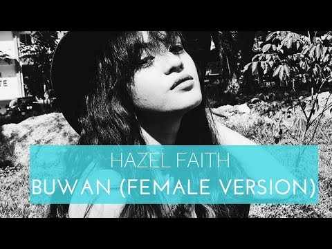 Buwan - Juan Karlo (Female Version) || Hazel Faith One Take Cover