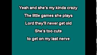 Karaoke - My Kind of Crazy - Brantley Gilbert