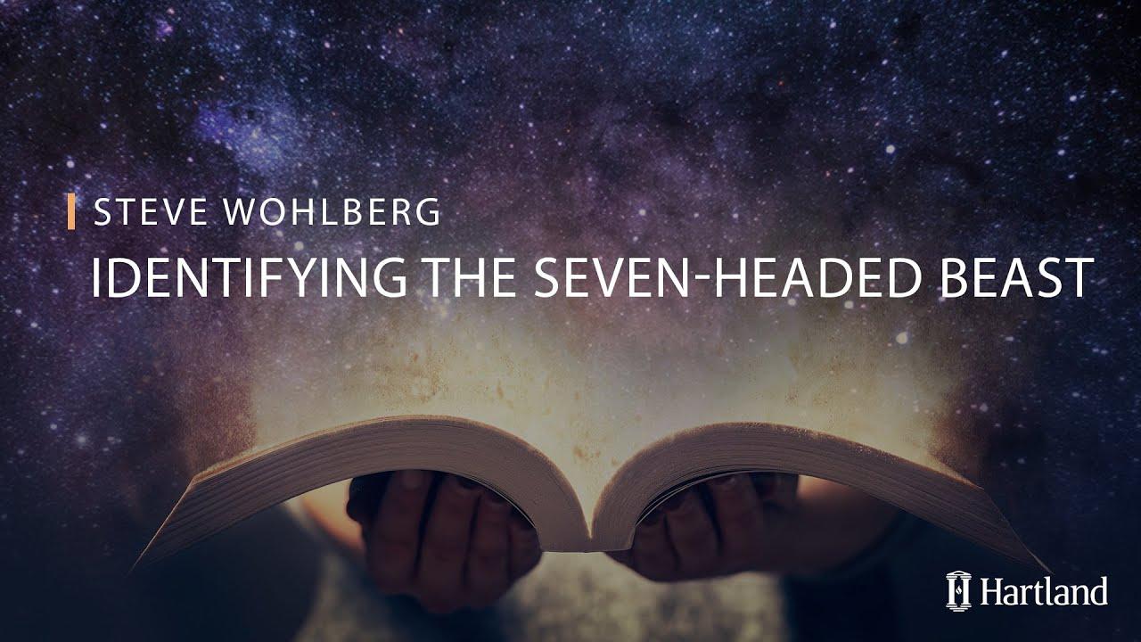 2 - Identifying the Seven-Headed Beast
