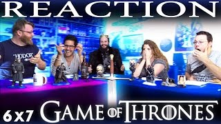 Game of Thrones 6x7 REACTION and DISCUSSION!!