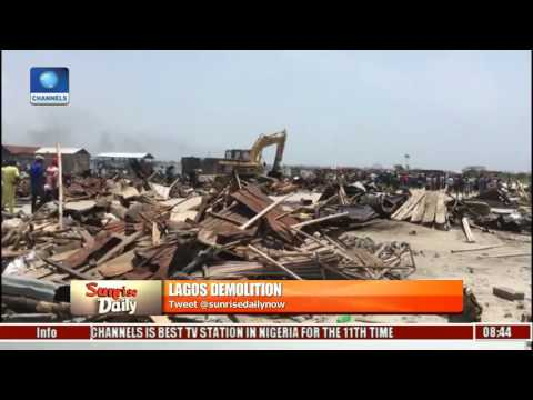 Lagos Demolition: No Alternative Plans For Shelter, Relocation Of Otodo Gbame By Govt. Pt. 1