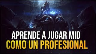 GUIA MID 2018 - APRENDE A JUGAR MID - COMO SER BUEN MID LEAGUE OF LEGENDS