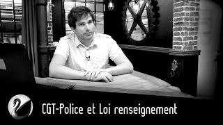 CGT-Police et Loi renseignement