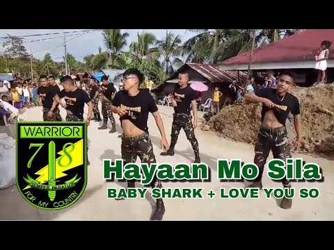 Hayaan Mo Sila (EX Battalion) - 78th Infantry Battalion Warrior Dancers