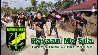 Hayaan Mo Sila (EX Battalion) - 78th Infantry Battalion Warrior Dancers