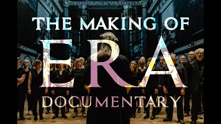 Off The Cross - The making of ERA (OFFICIAL DOCUMENTARY)