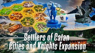 Settlers of Catan: Cities and Knights Expansion