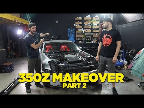 350Z Make Over - PART 2
