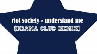 Play Understand Me (Drama Club Remix)