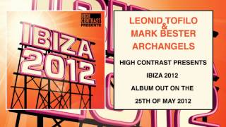 Leonid Tofilo & Mark Bester - Archangels (Original Mix) [High Contrast Recordings]