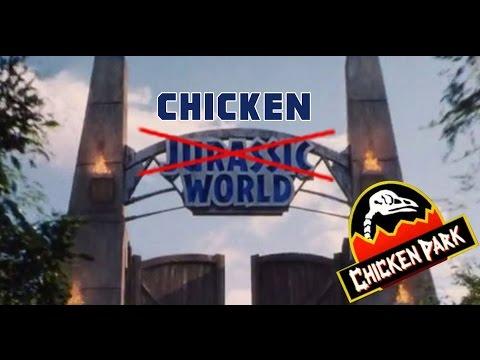 TRAILER Jurassic World (Chicken Park Style) English