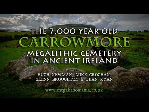 The 7,000 Year Old Carrowmore Megalithic...