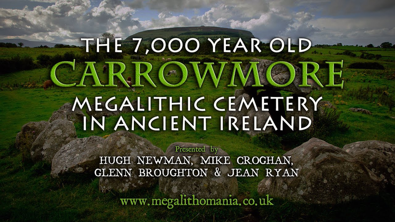 The 7000 Year Old Carrowmore Megalithic Cemetery In Ancient Ireland