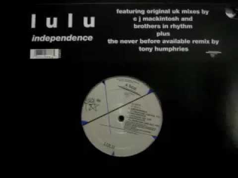 Lulu - Independence (CJ Mackintosh Club Mix)