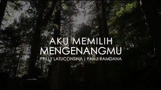 Melody Dalam Puisi-Aku Memilih Mengenangmu-Panji Ramdana-HD 2018