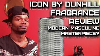 Icon by Dunhill Fragrance / Cologne Review | A Modern Masculine Masterpiece?