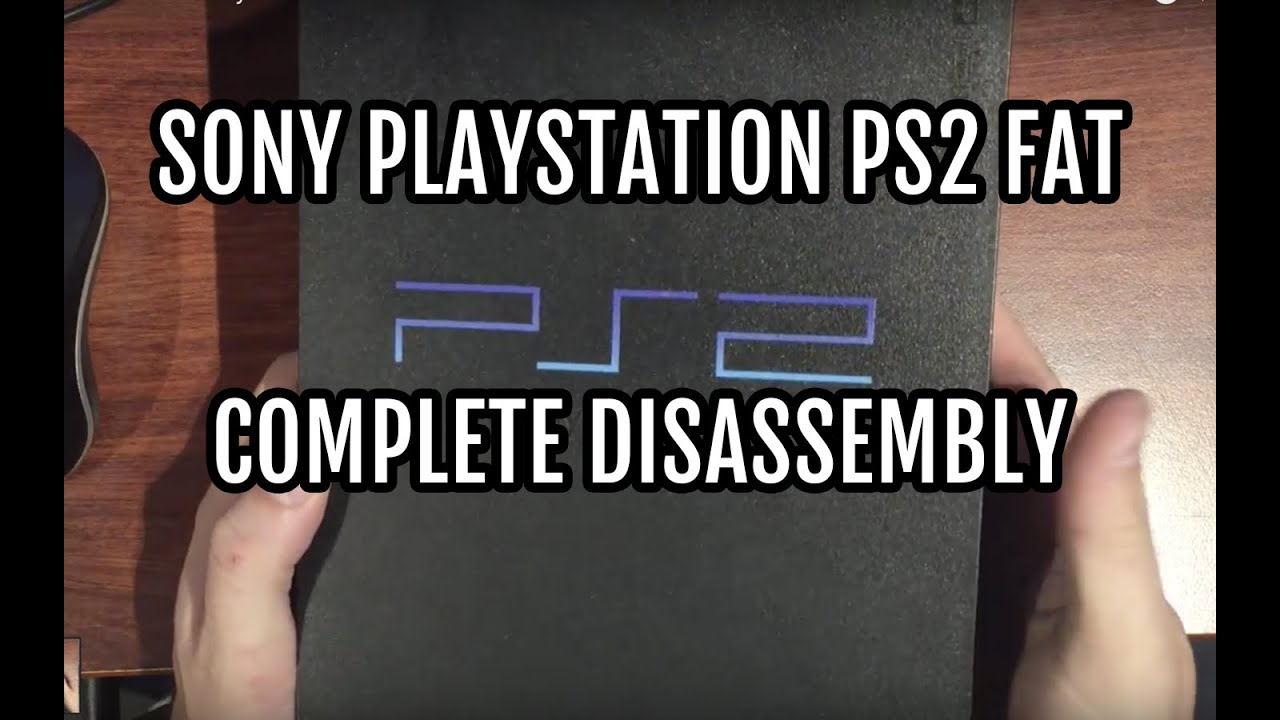 Repeat How to Disassemble a PlayStation 2 PS2 Fat Detailed