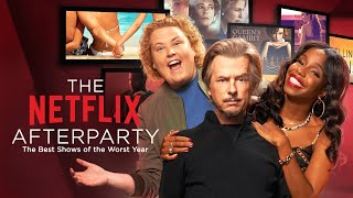 The Netflix Afterparty: The Best Shows of The Worst Year | Full Special