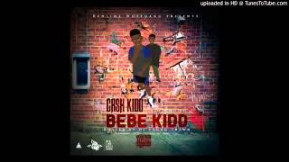 Cash kidd - Thank god ( bebe Kidd mixtape )