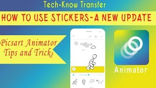 Picsart Animator Tutorial #6 - New Update - How to use stickers in picsart Animmator