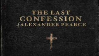 The Last Confession of Alexander Pearce - Teaser Trailer -  HD