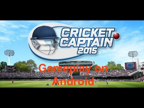 Cricket Captain 2015 Gameplay On Android