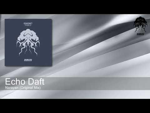 Echo Daft - Narayan (Original Mix) [Bonzai Progressive]