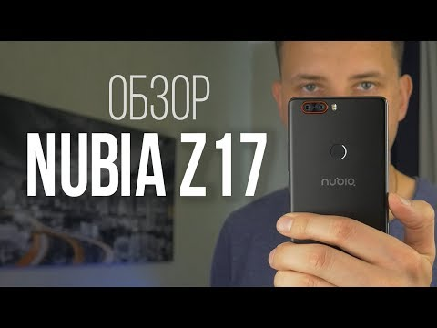 ZTE Nubia Z17 - флагман и конкурент OnePlus 5 и Xiaomi Mi6