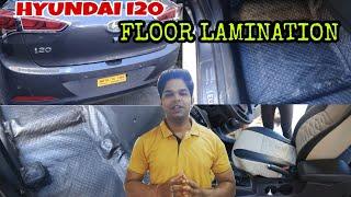 || Hyundai i20 || Floor Lamination ||