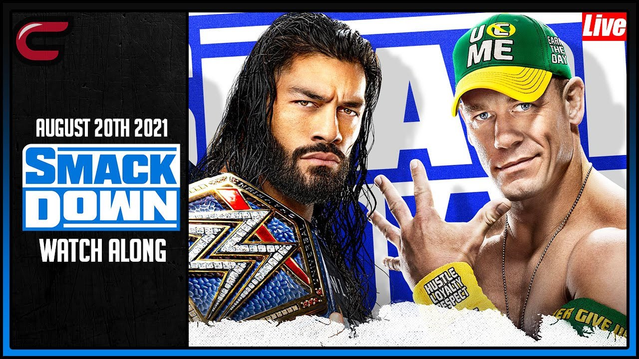 Download WWE Smackdown August 20th 2021 Live Stream: Full Show Watch Along - SummerSlam Go Home Show