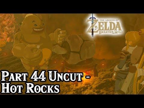 Breath of the Wild [Part 44 Uncut - Hot Rocks]