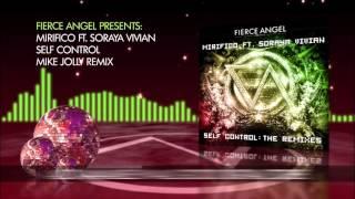 Mirifico Ft  Soraya Vivian - Self Control (Mike Jolly Remix)