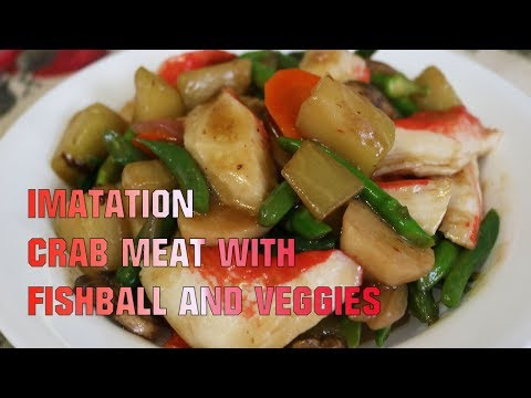 Imitation Crab Meat Recipe With Fishball And Vegies (tagalog)