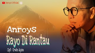 Anroys - Rayo Di Rantau (Official Music Video)