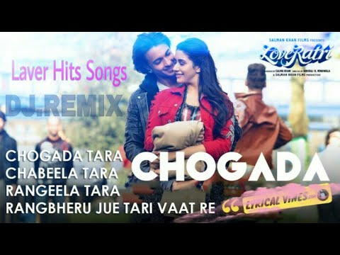 Chogada / Loveratri / Remix DJ  Sing (Darshan Raval) Song..🎵