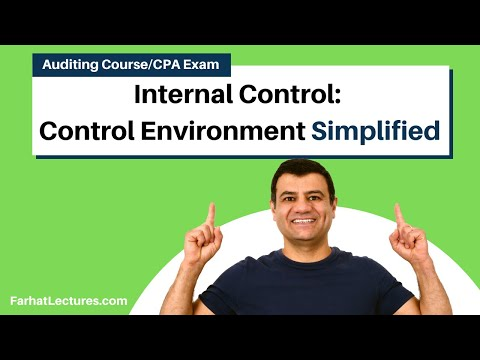Internal control   control environment CPA exam AUD CMA exam
