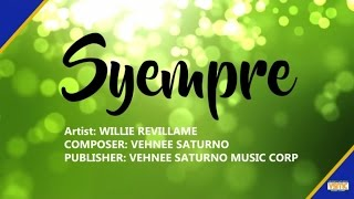 Download Willie Revillame - Syempre MP3 song and Music Video