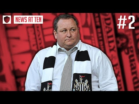 MIKE ASHLEY SELLING NEWCASTLE UNITED! WHAT'S NEXT?   AT TEN 2