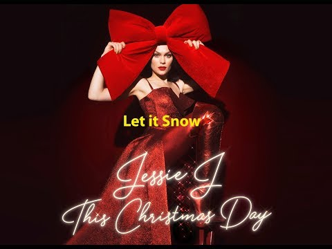 Let it Snow Jessie J HD128kbps