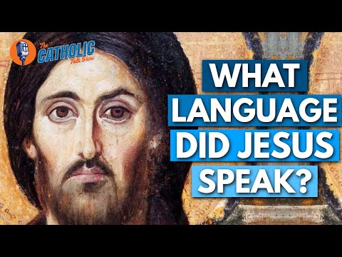 What Language Did Jesus Speak? (The Our Father In Aramaic)   The Catholic Talk Show