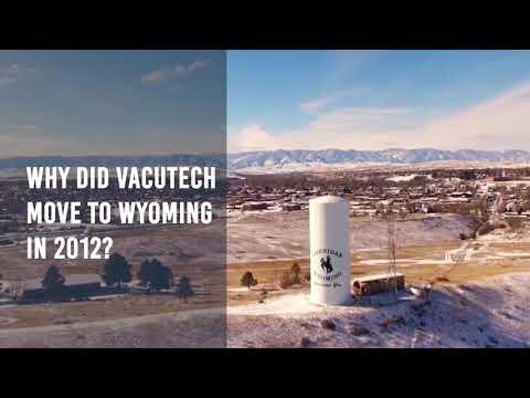 Vacutech - A Wyoming Success Story