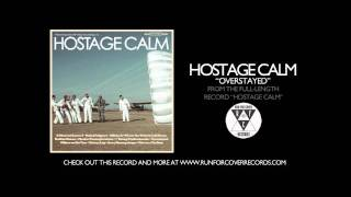Watch Hostage Calm Overstayed video