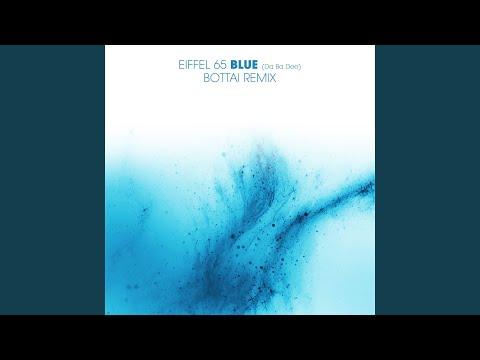 Blue (Da Ba Dee) (Bottai Extended Mix)