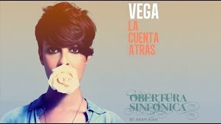 VEGA | LA CUENTA ATRÁS | Obertura Sinfónica | (by Aram Rián) | 2011