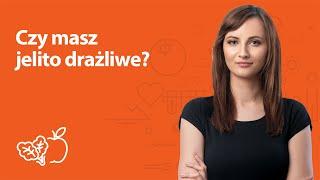 Czy masz jelito drażliwe? | Kamila Lipowicz | Porady dietetyka klinicznego