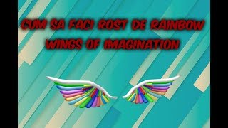 Roblox | Cum sa faci rost de Rainbow Wings of Imagination
