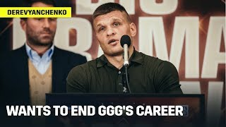 Derevyanchenko Wants To End GGG's Career
