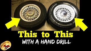 Old School... HOW To Re-Condition Wheels & Rims With Just a Hand Drill  DIY